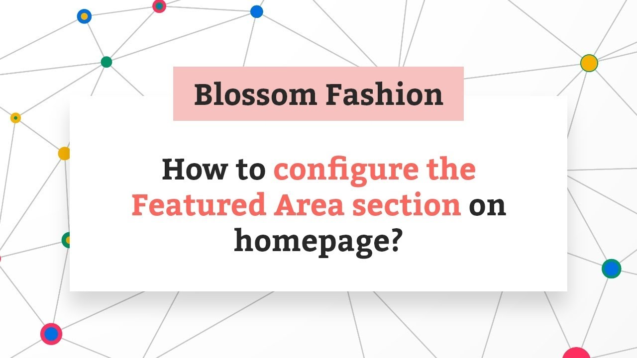 How to configure Featured Area Section | Blossom Fashion WordPress Theme