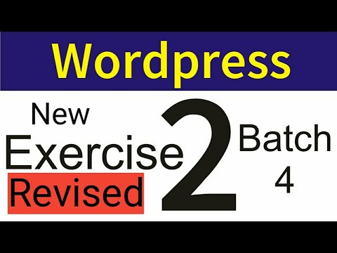 New | WordPress Exercise 2 batch 4 2019
