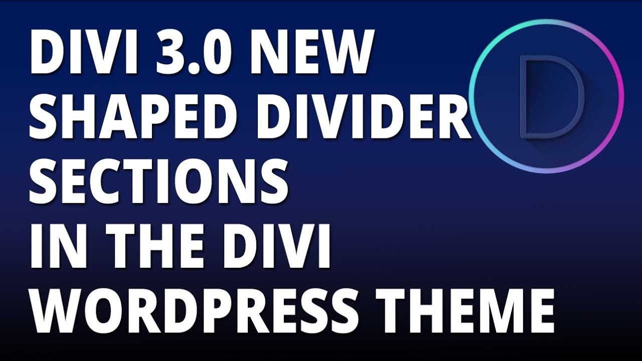 Divi 3 0 – New Shaped Divider Sections in the Divi WordPress theme